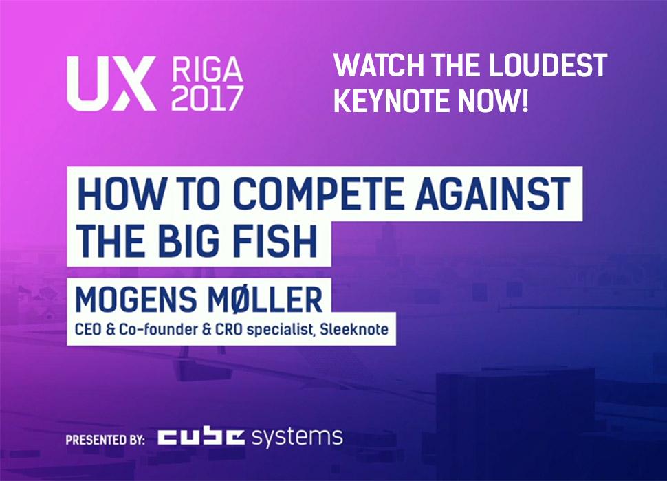 UX Riga 2017 Loudest Keynote